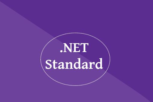 NetStandard nedir? .NetCore, .NetFramework ve diğer .Net Platformları ile ilişkisi nasıl? (Bölüm2)